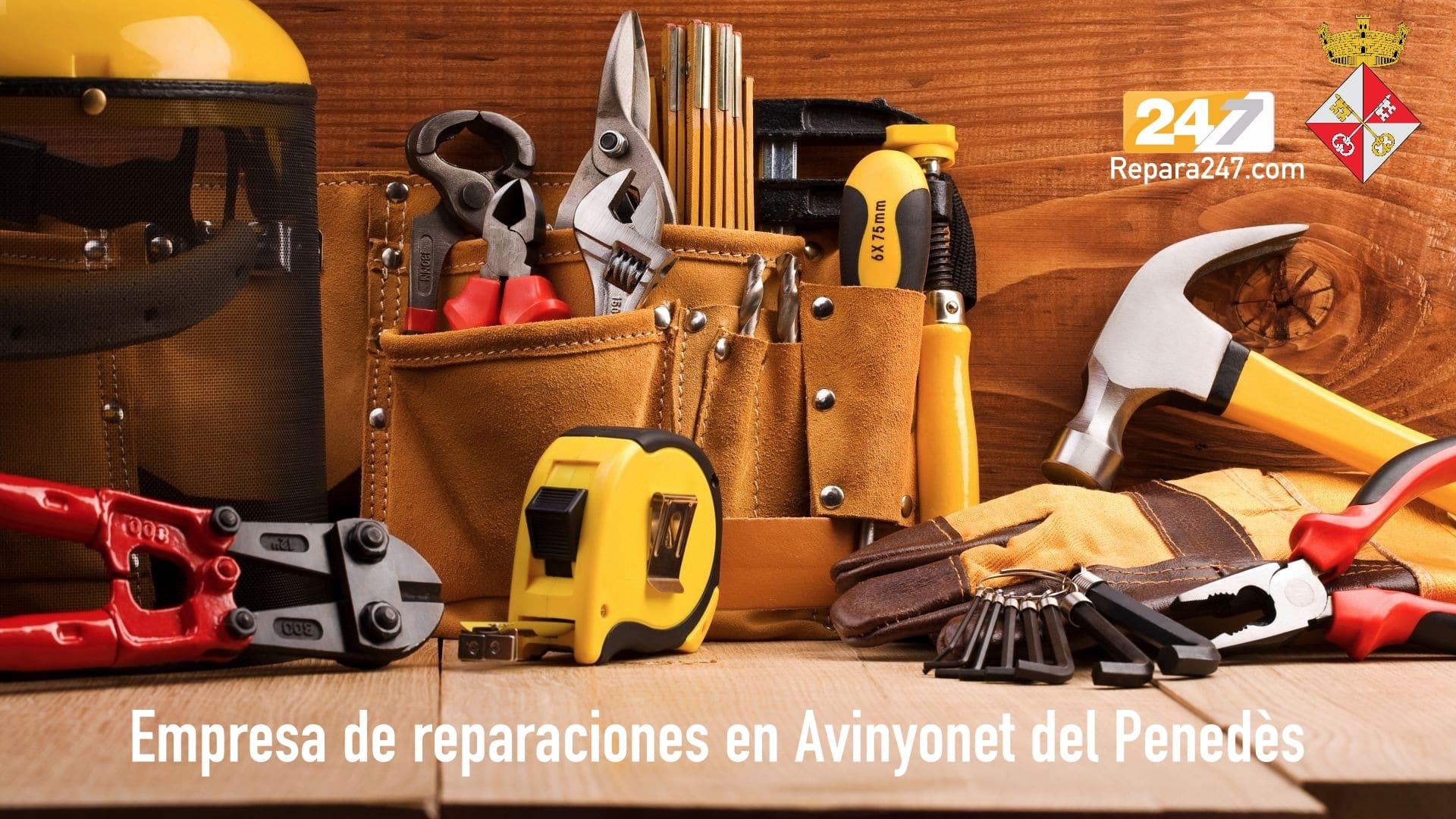 Empresa de reparaciones en Avinyonet del Penedès