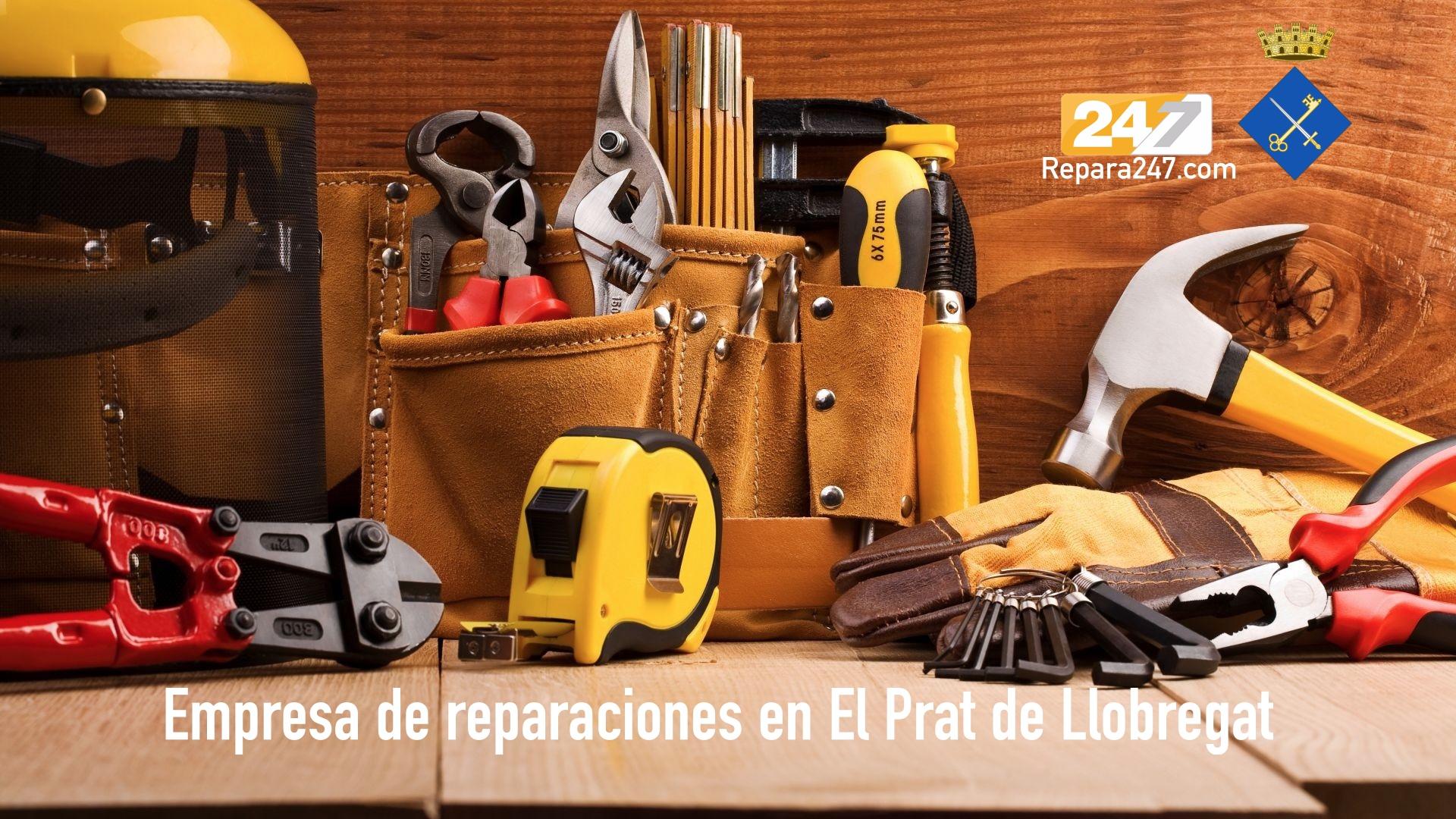 Empresa de reparaciones en El Prat de Llobregat