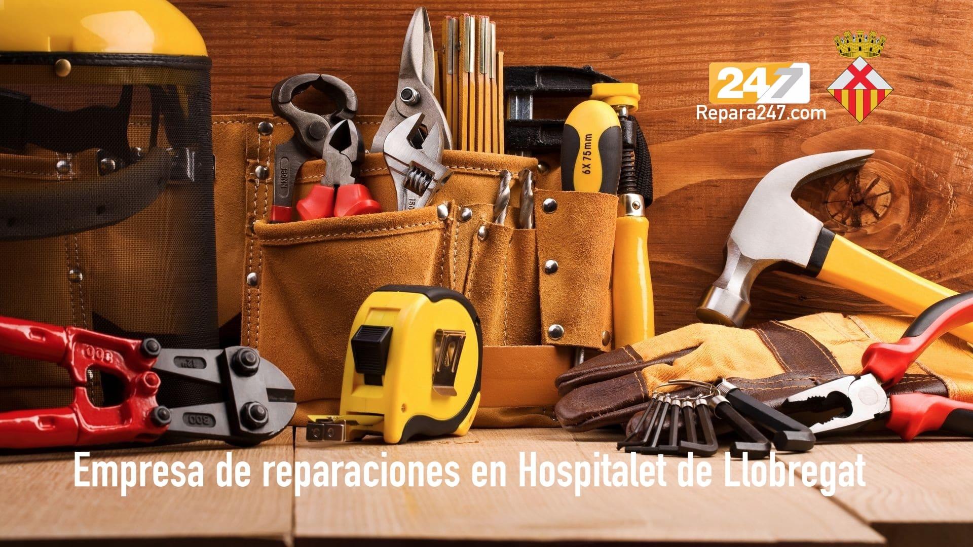 Empresa de reparaciones en Hospitalet de Llobregat
