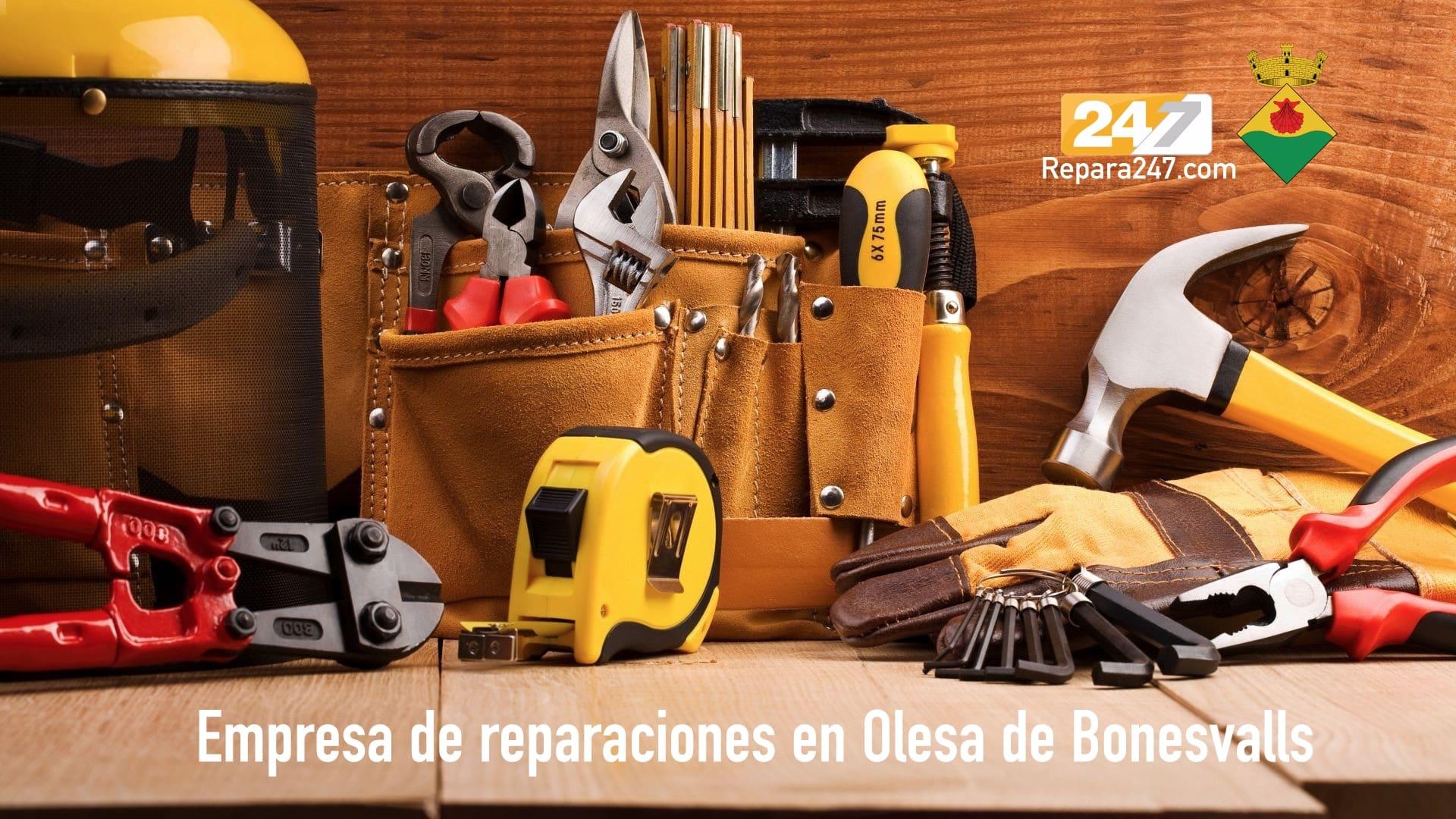 Empresa de reparaciones en Olesa de Bonesvalls