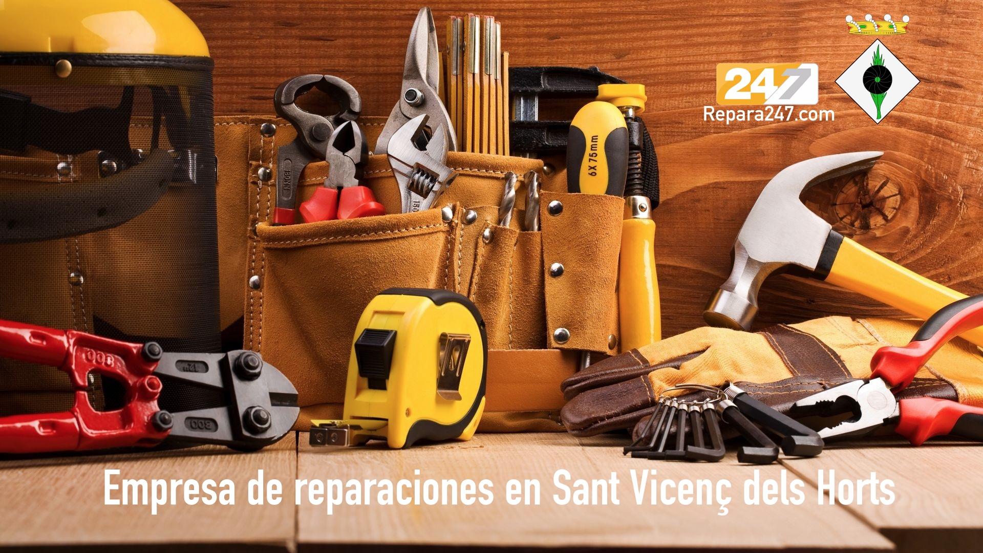 Empresa de reparaciones en Sant Vicenç dels Horts